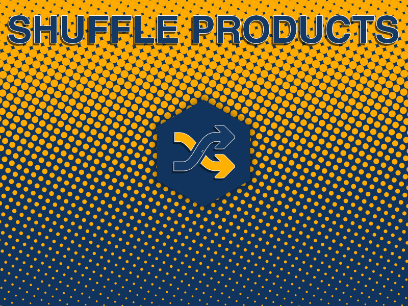 Shuffle Products